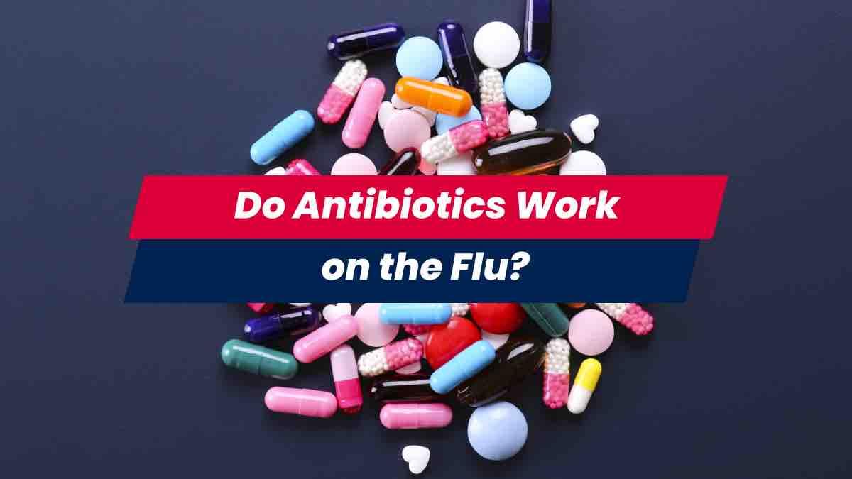 Flu antibiotics spread out on table
