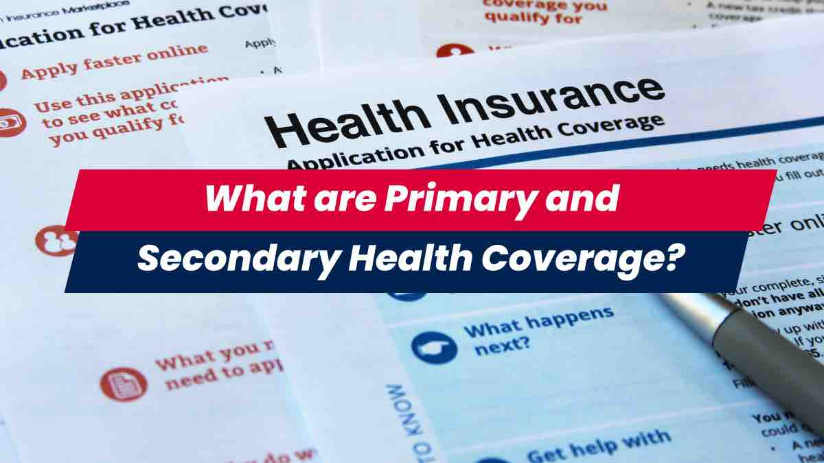 Papers with primary and secondary health coverage