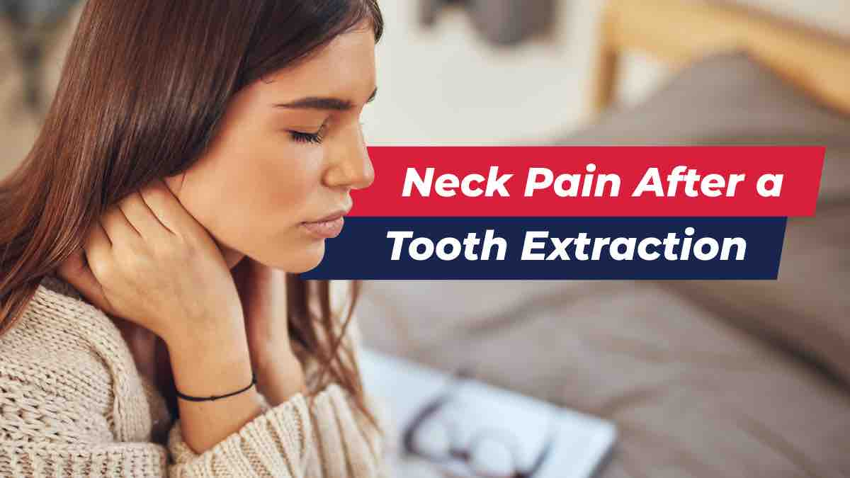 Woman holding neck due to neck pain from tooth extraction